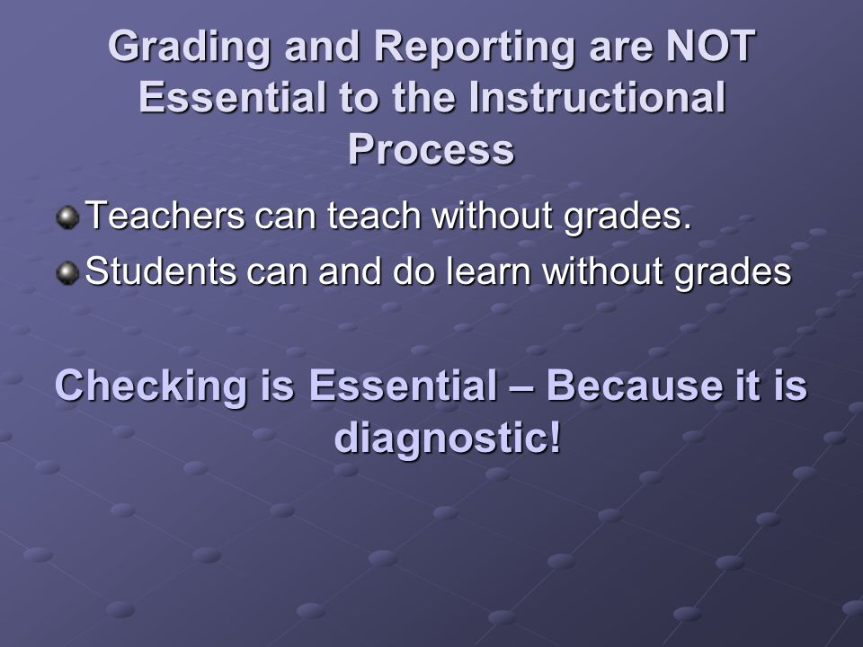 Alternatives to Assigning Zeros: Assign I or Incomplete Grades.