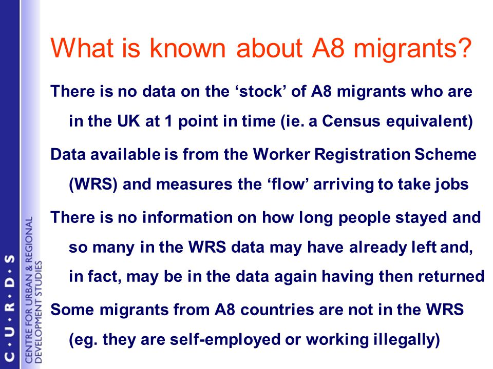 What is known about A8 migrants.
