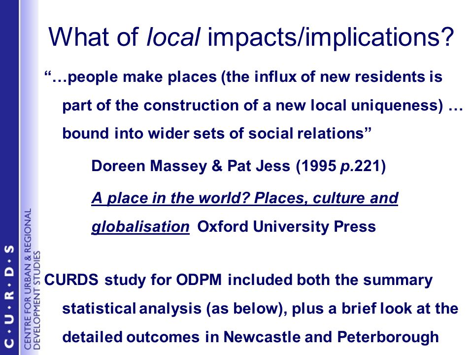 What of local impacts/implications.