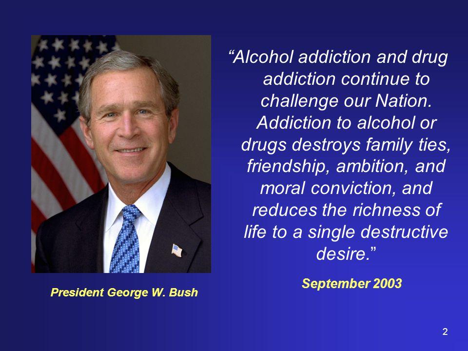 2 President George W.