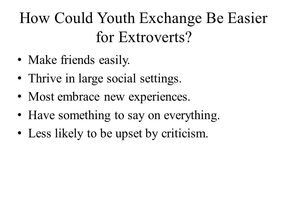 How Could Youth Exchange Be Easier for Extroverts.