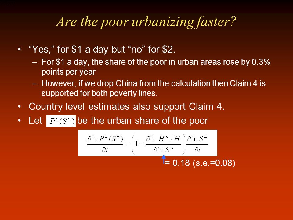 Are the poor urbanizing faster. Yes, for $1 a day but no for $2.