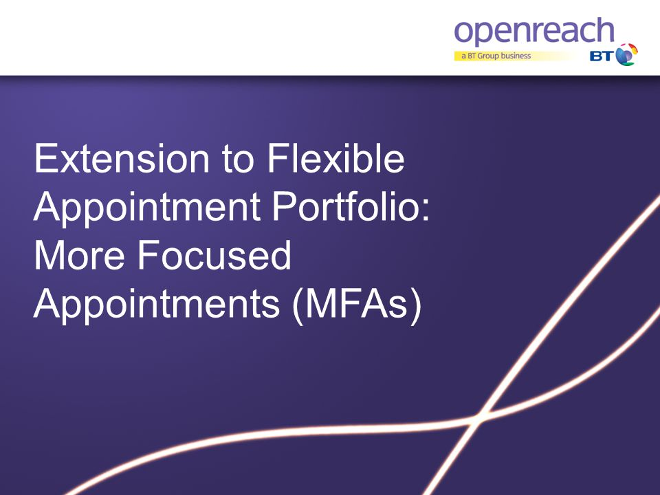 Extension to Flexible Appointment Portfolio: More Focused Appointments (MFAs)