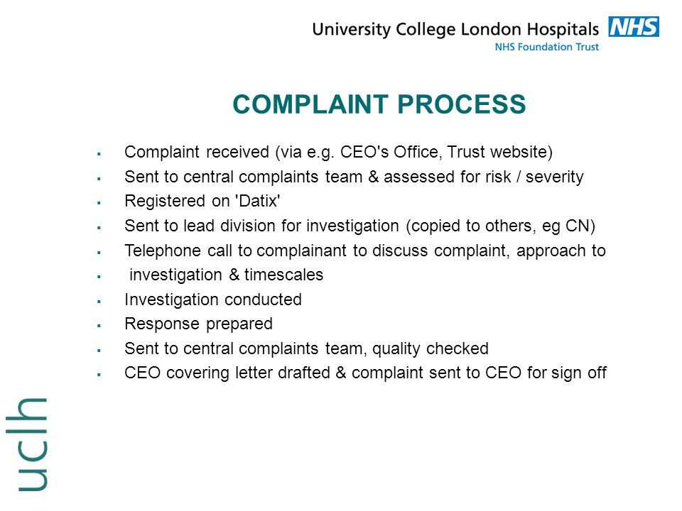 NUMBER AND TYPES OF COMPLAINTS AND CONCERNS Pals handled 3,378 cases in 2013 and approximately 4,200 quick enquiries 665 formal complaints received in 2013 Types of concerns:  Access issues  Administration / letters  Environment / food  Attitudes  Nursing / medical care  Clinical outcome