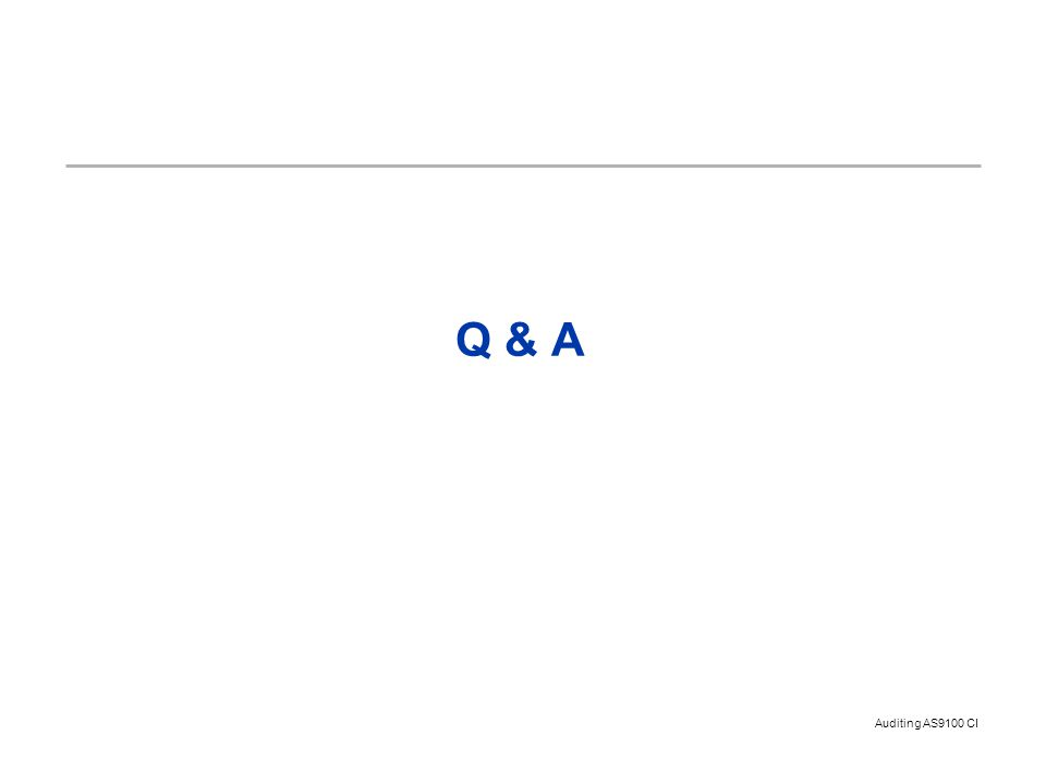Auditing AS9100 CI Q & A