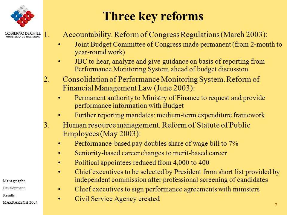 Managing for Development Results MARRAKECH 2004 7 Three key reforms 1.Accountability.