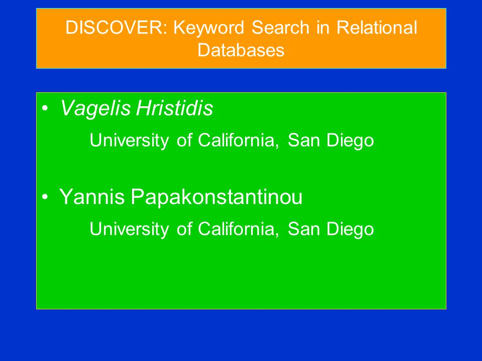 Motivation Keyword Search is the dominant information discovery method in documents Increasing amount of data stored in databases