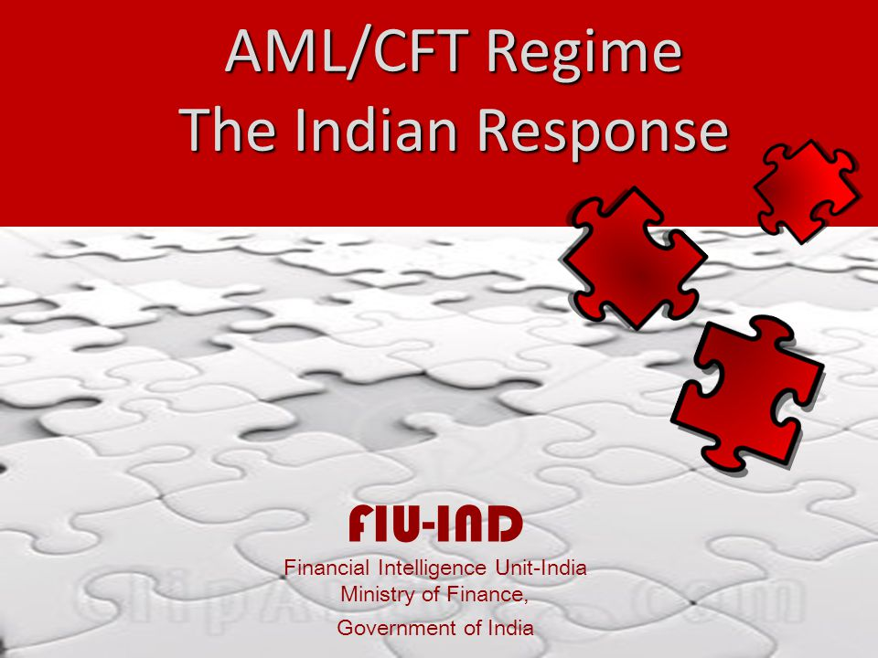 Presentation Summary FIU-IND Financial Intelligence Unit-India Spotlight on Money Laundering : Some facts Indian Response Legal Framework Institutional Framework Common Trends observed in STRs Key Issues emerging from Mutual Evaluation
