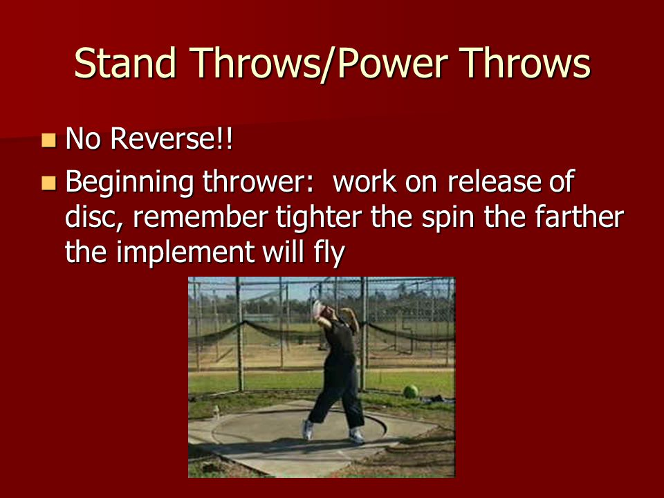 Stand Throws/Power Throws No Reverse!. No Reverse!.