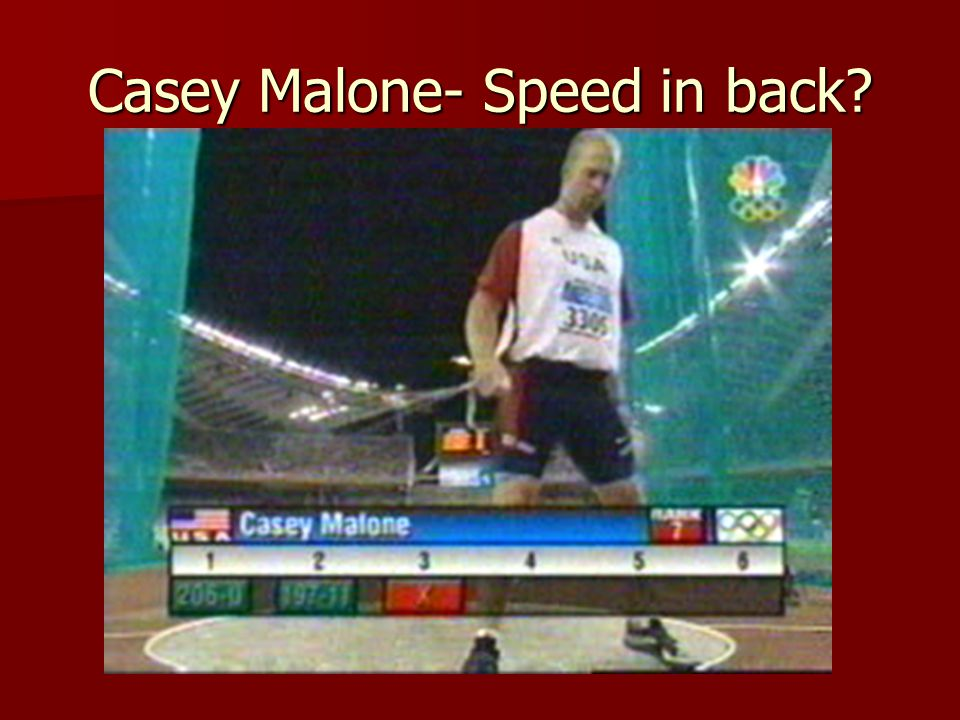 Casey Malone- Speed in back?