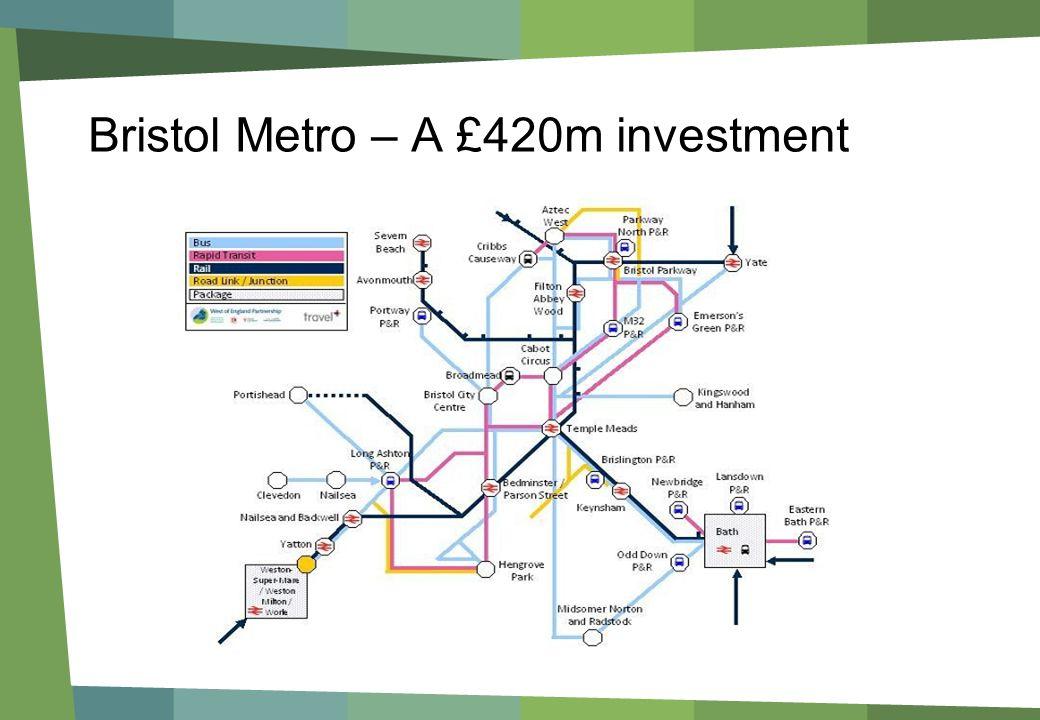 Bristol Metro – A £420m investment