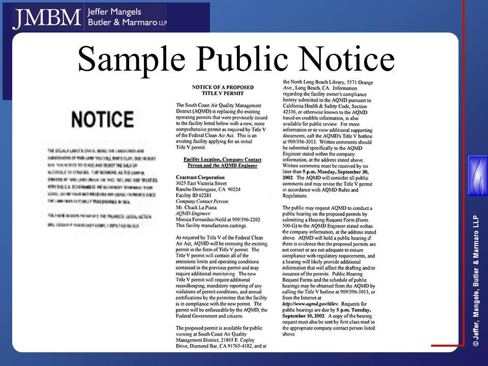 © Jeffer, Mangels, Butler & Marmaro LLP Sample Public Notice