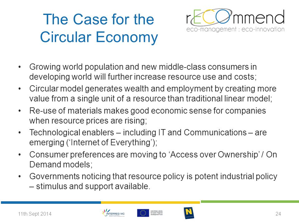 The Case for the Circular Economy Growing world population and new middle-class consumers in developing world will further increase resource use and c