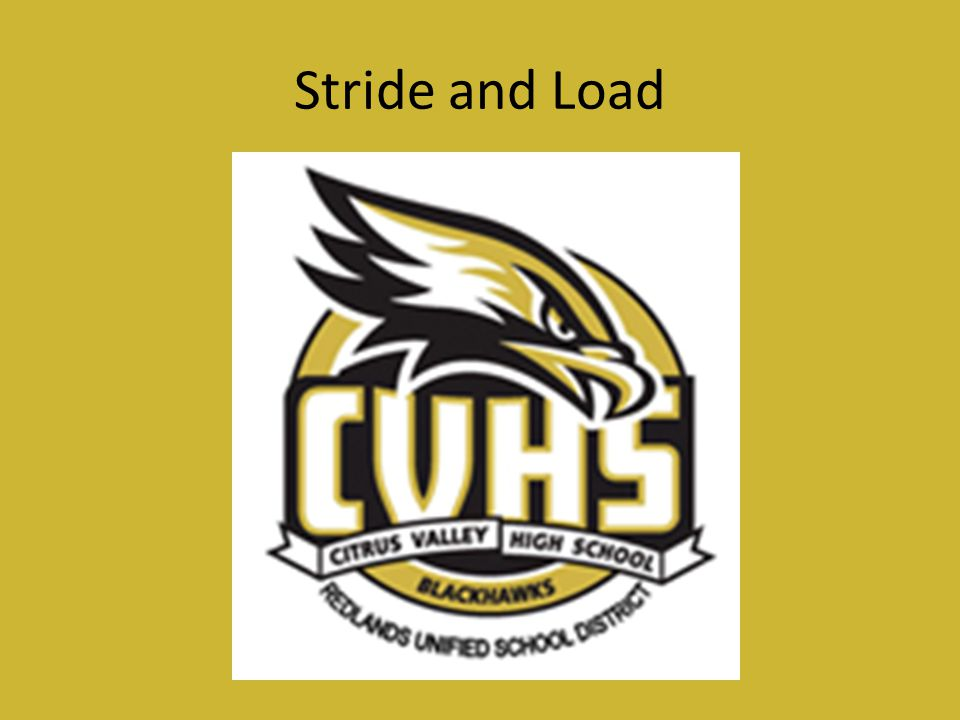 Stride and Load