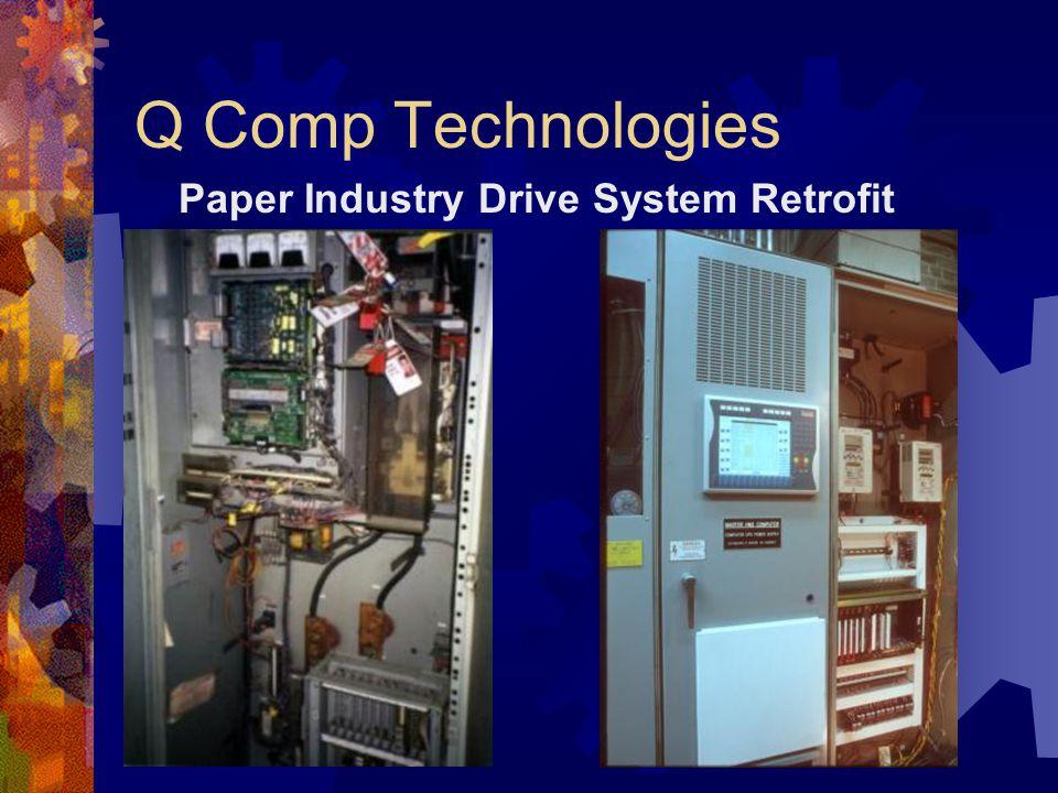 Q Comp Technologies Paper Industry Drive System Retrofit