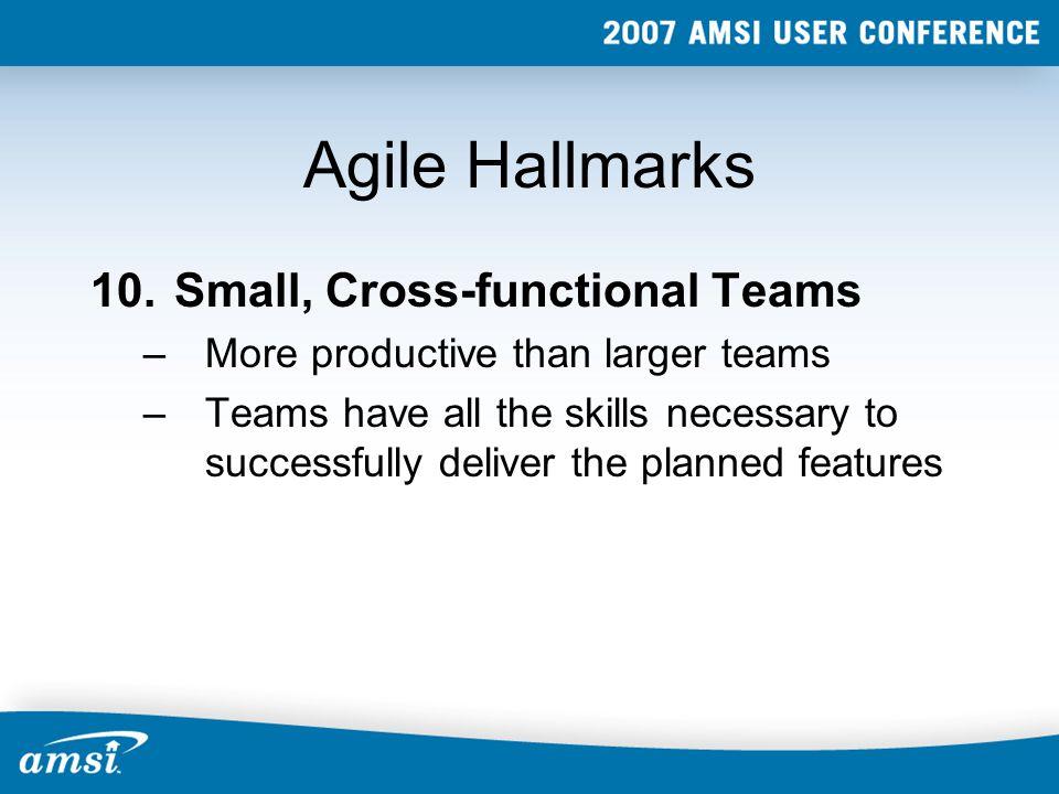 Agile Hallmarks 10.