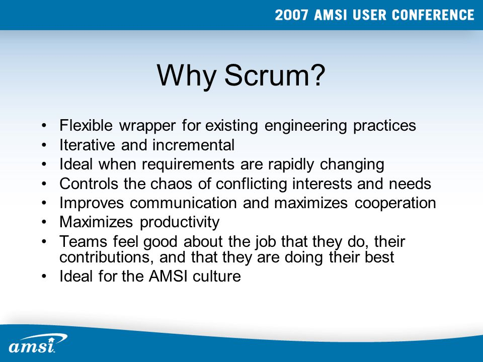 Why Scrum.