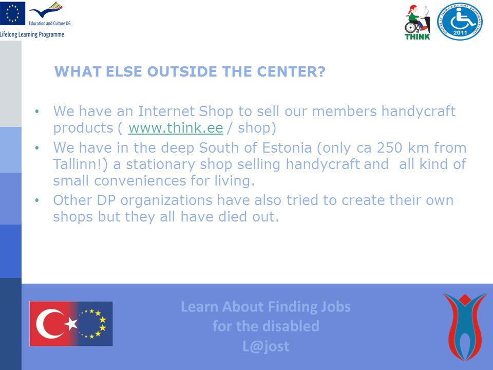 Learn About Finding Jobs for the disabled L@jost WHAT ELSE OUTSIDE THE CENTER.