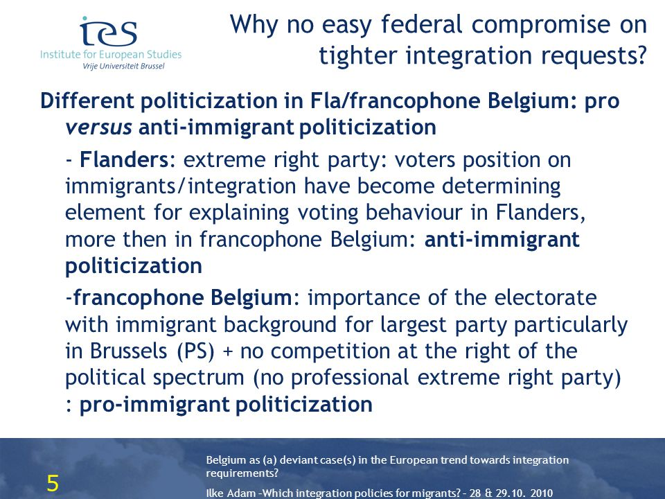 Belgium as (a) deviant case(s) in the European trend towards integration requirements.