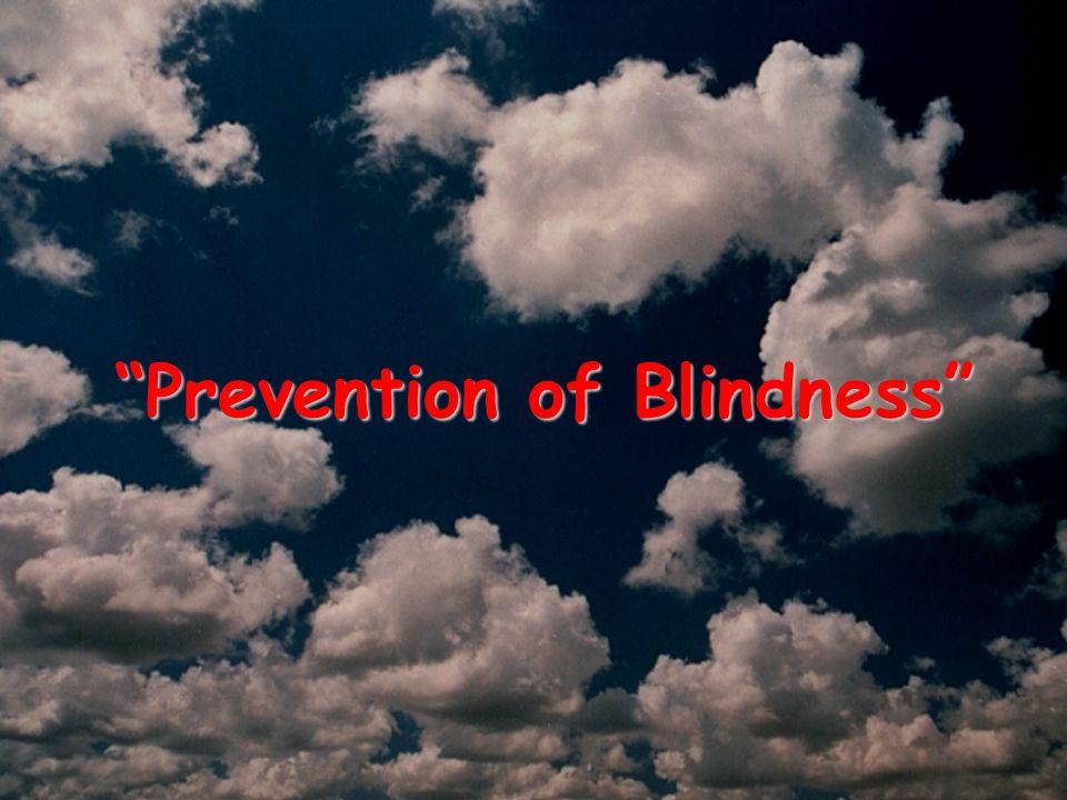 """""""Prevention of Blindness"""""""