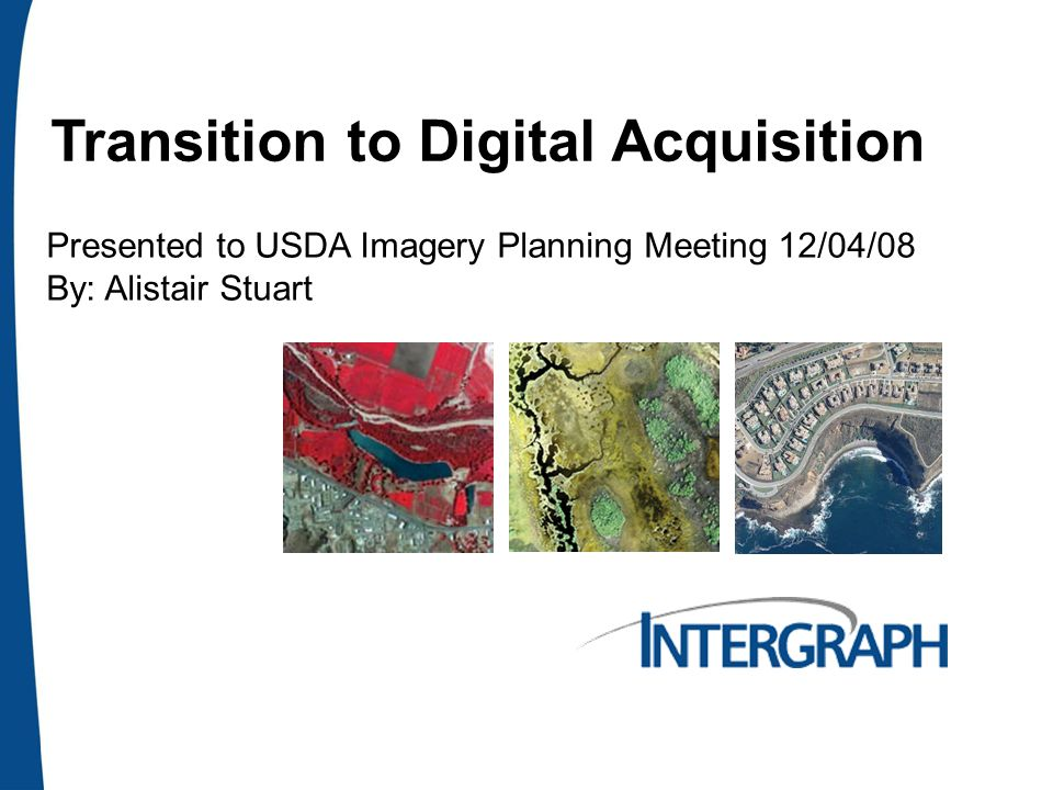 Page 2 Transition to Digital Acquisition From film-based photography to digital image acquisition.