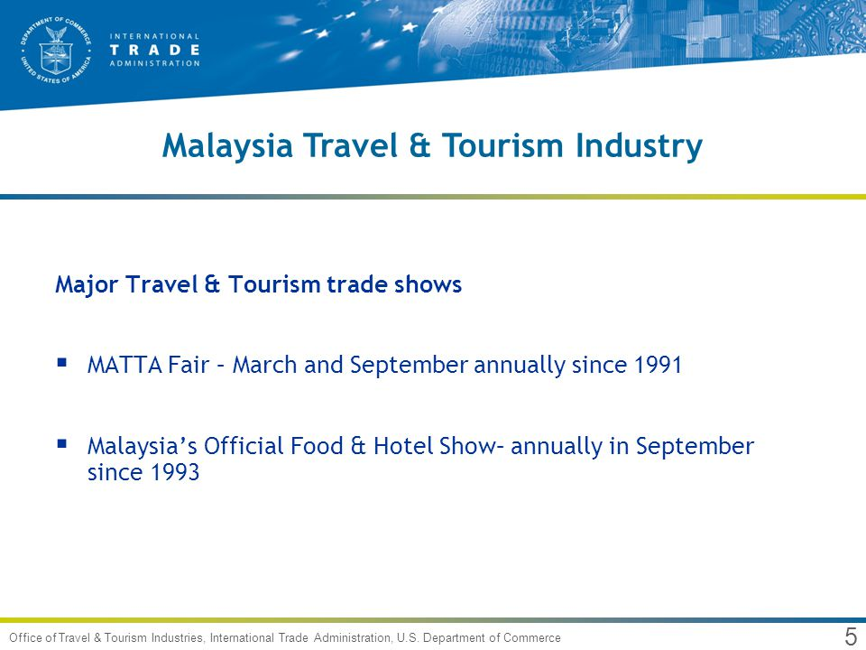 6 Office of Travel & Tourism Industries, International Trade Administration, U.S.
