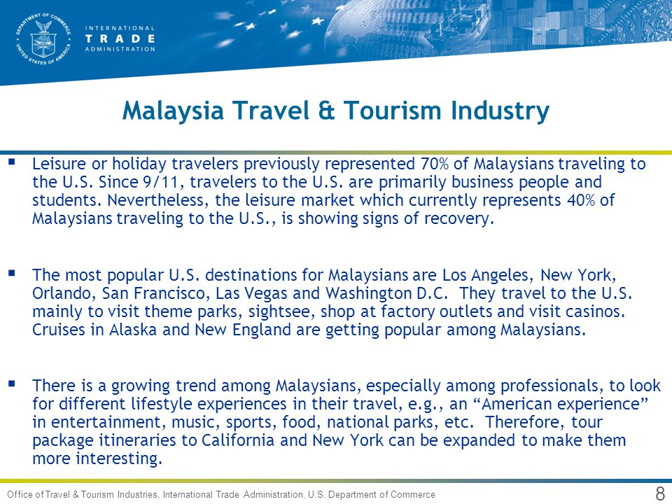 9 Office of Travel & Tourism Industries, International Trade Administration, U.S.