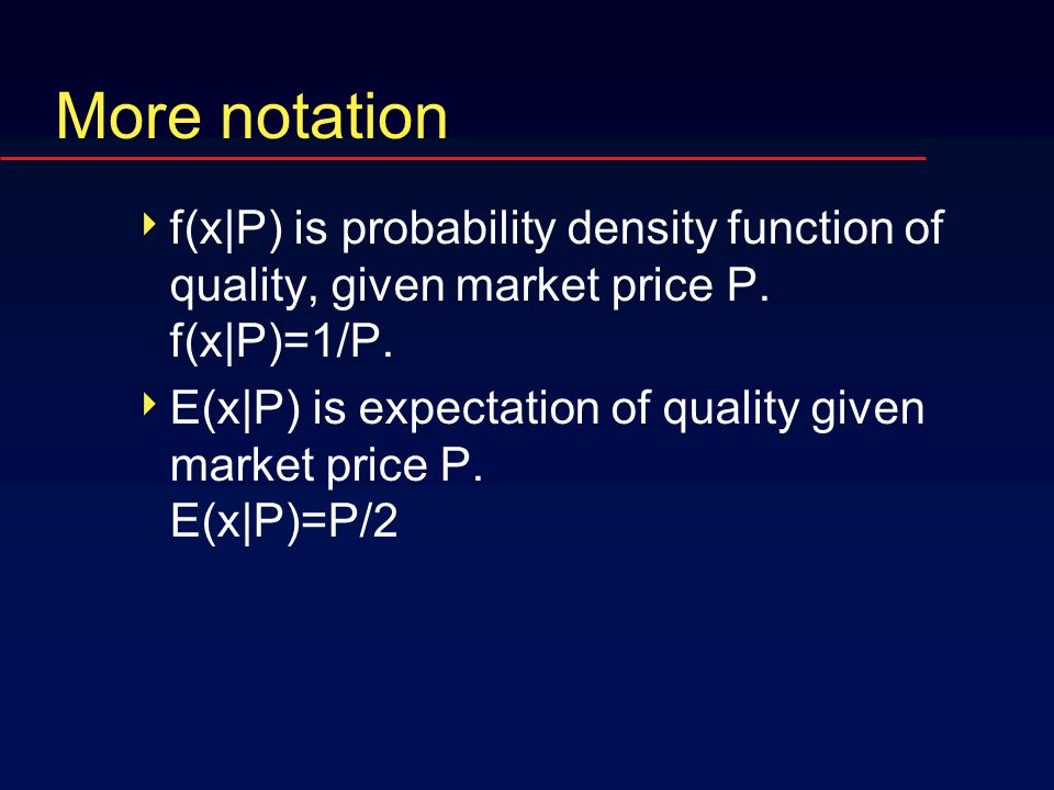 Notation  x is the quality of the car. On [0,2]  P is the market price.
