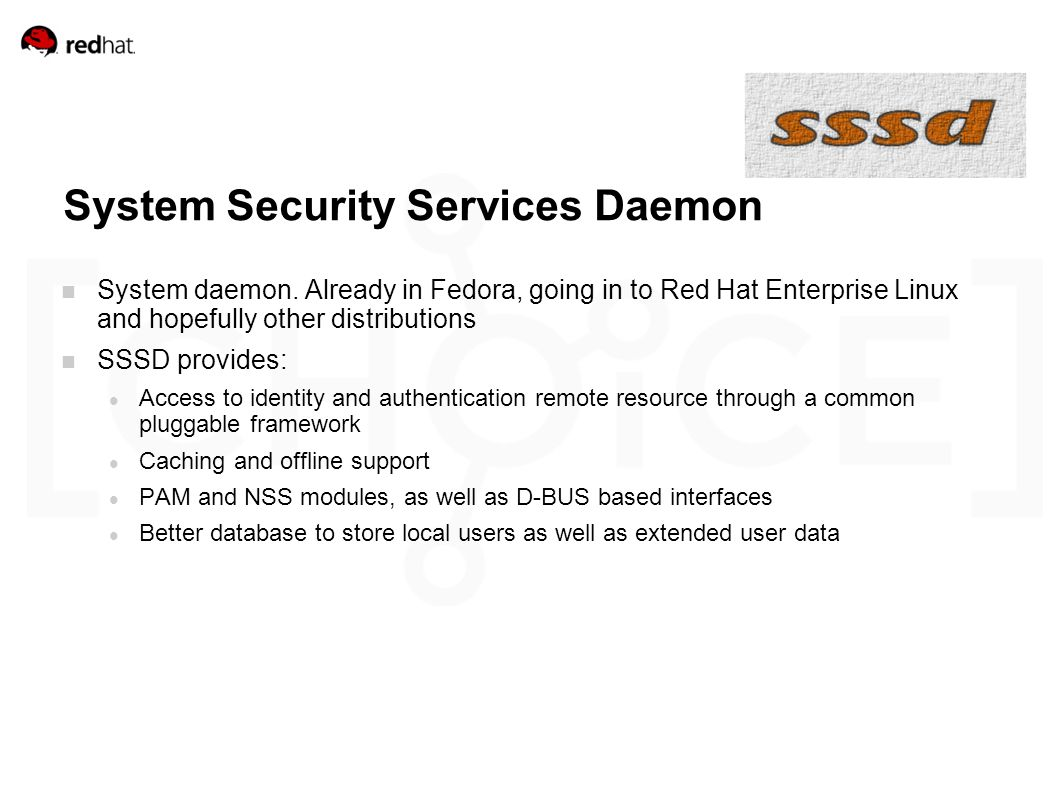 System Security Services Daemon System daemon.