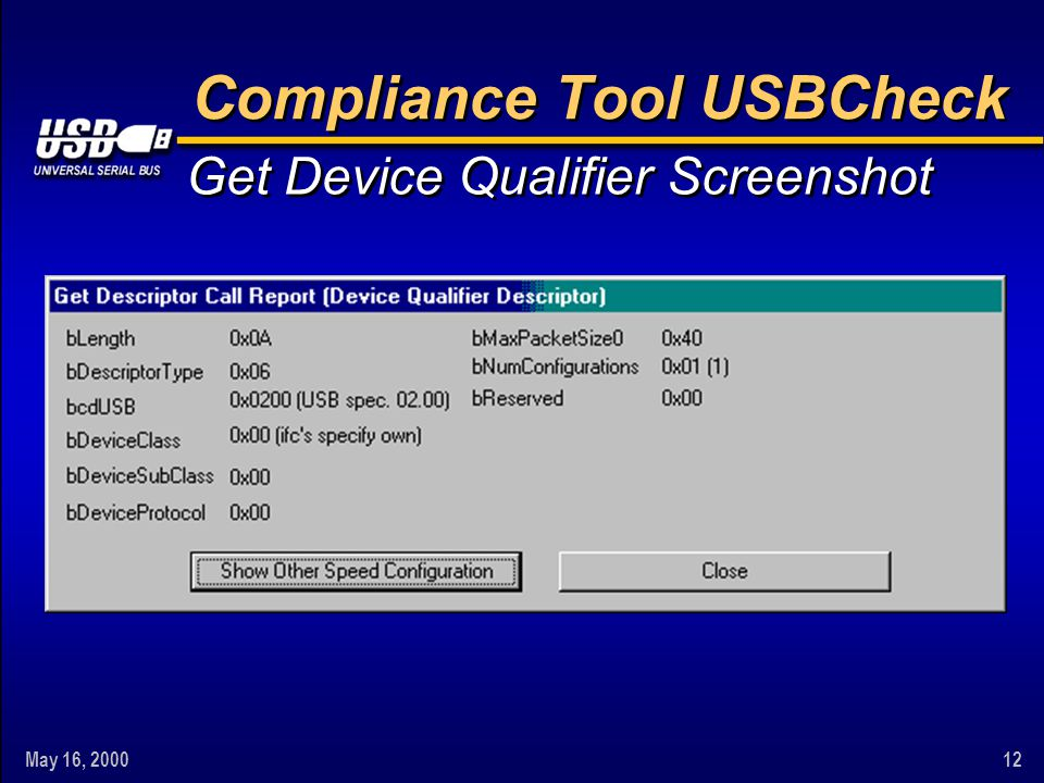 May 16, 200012 Get Device Qualifier Screenshot Compliance Tool USBCheck