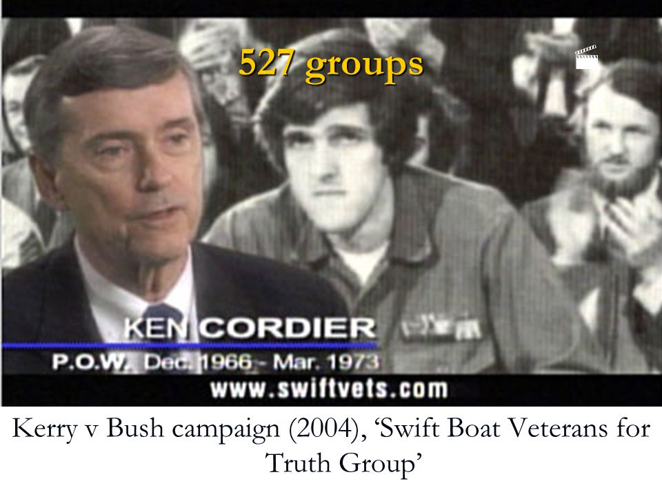 527 groups Kerry v Bush campaign (2004), 'Swift Boat Veterans for Truth Group' 