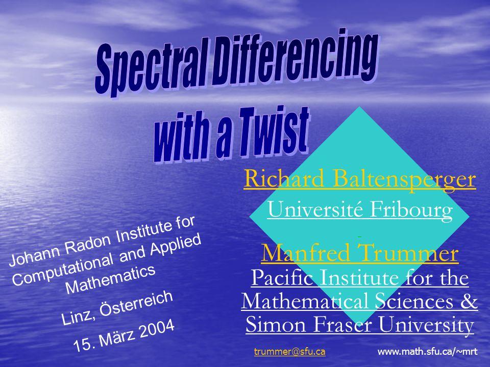 Johann Radon Institute for Computational and Applied Mathematics Linz, Österreich 15. März 2004