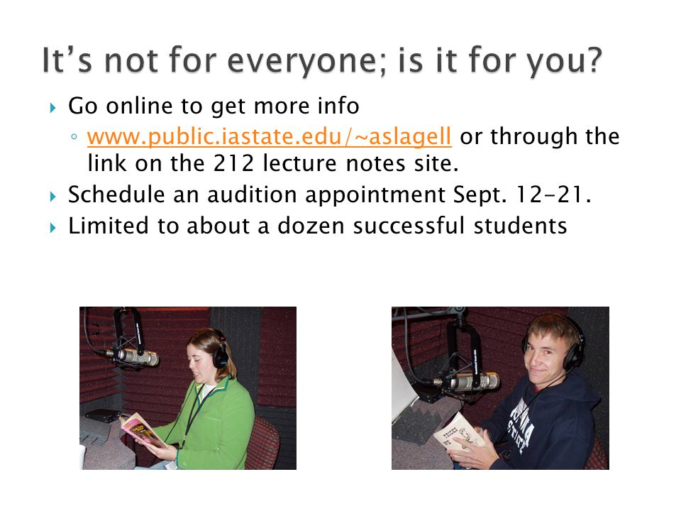  Go online to get more info ◦ www.public.iastate.edu/~aslagell or through the link on the 212 lecture notes site.