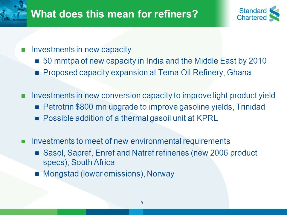 9 What does this mean for refiners.