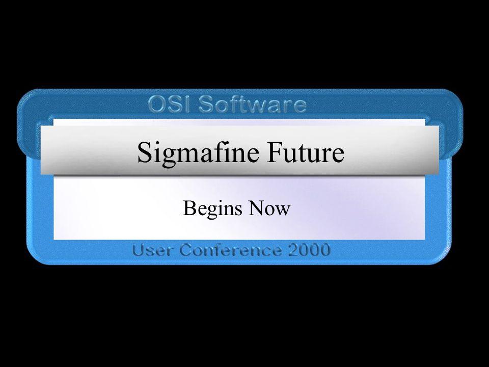 Sigmafine Future Begins Now