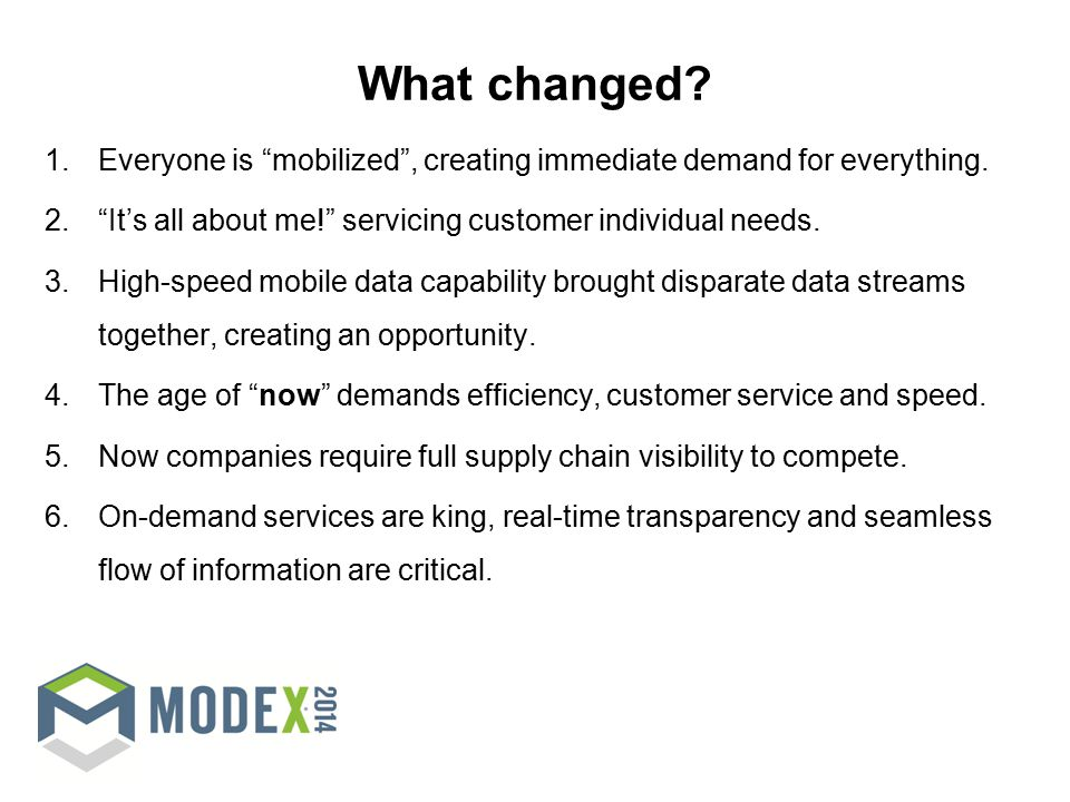 What changed. 1.Everyone is mobilized , creating immediate demand for everything.