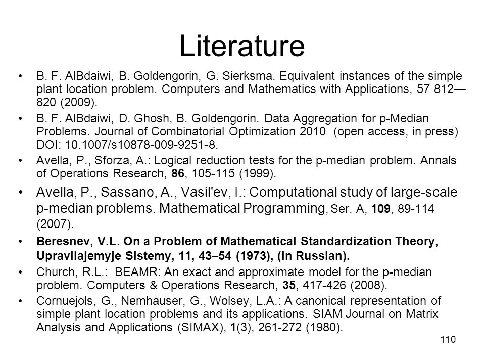 110 Literature B. F. AlBdaiwi, B. Goldengorin, G.
