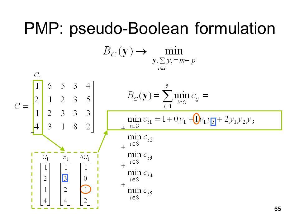 65 PMP: pseudo-Boolean formulation + +