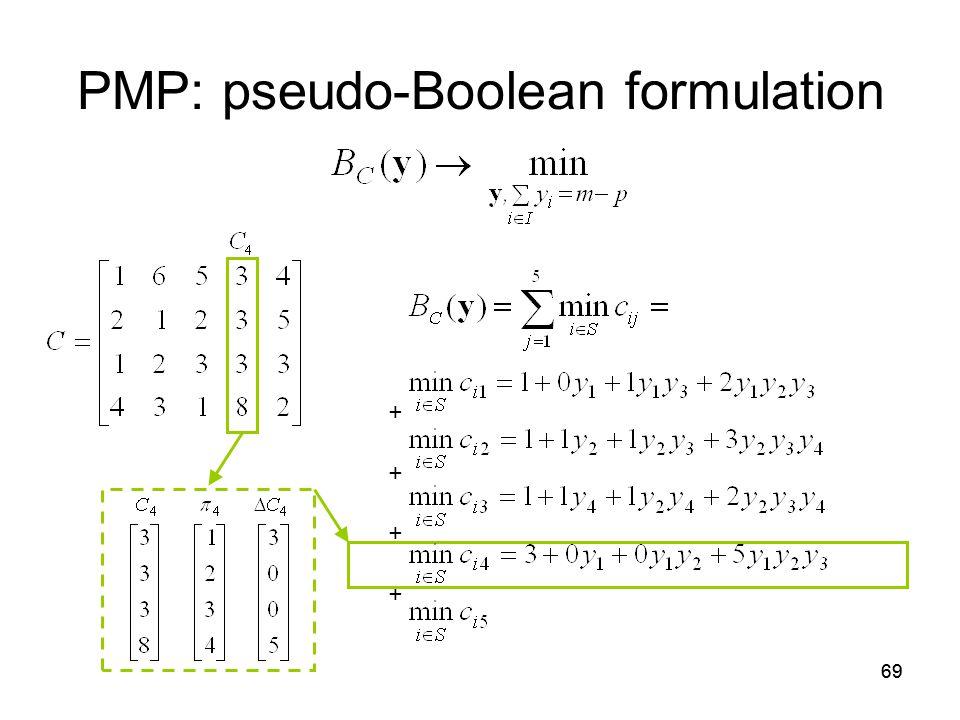 69 PMP: pseudo-Boolean formulation + +