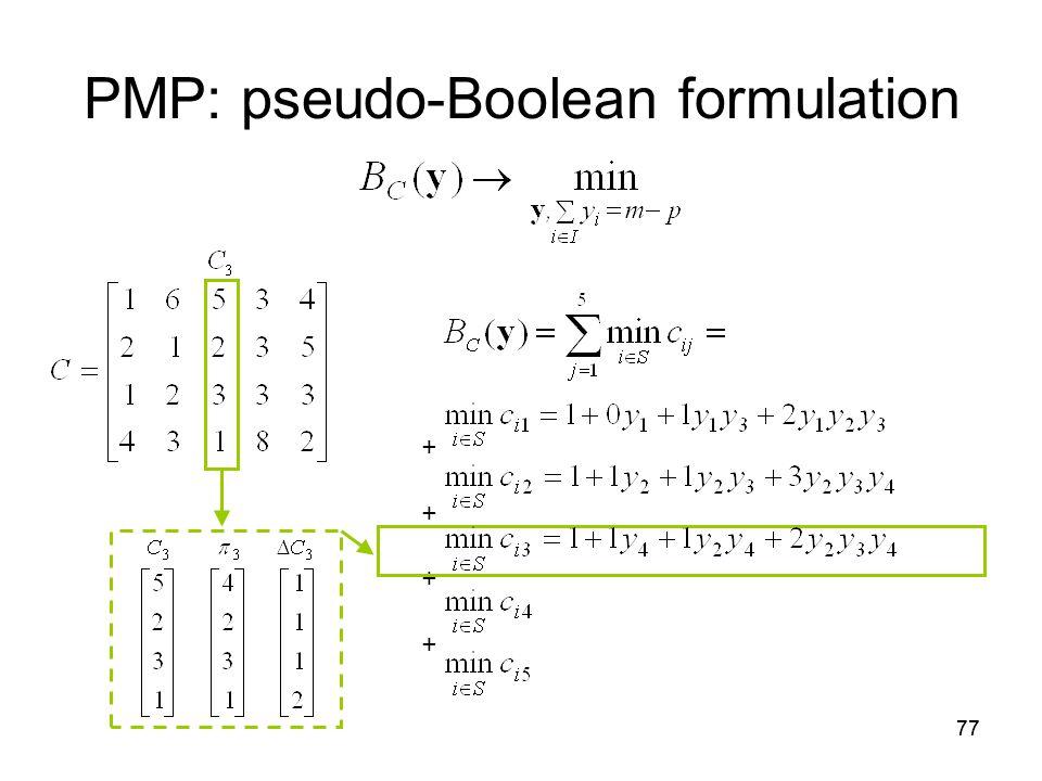 77 PMP: pseudo-Boolean formulation + +