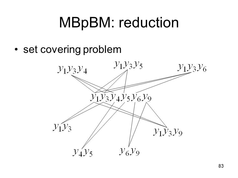 83 MBpBM: reduction set covering problem