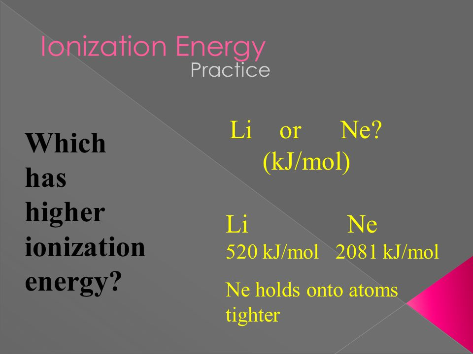  Metals have a low Ionization Energy want to lose e -s to become stable  NonMetals have a high Ionization Energy do not want to lose e -s, want to gain e -s
