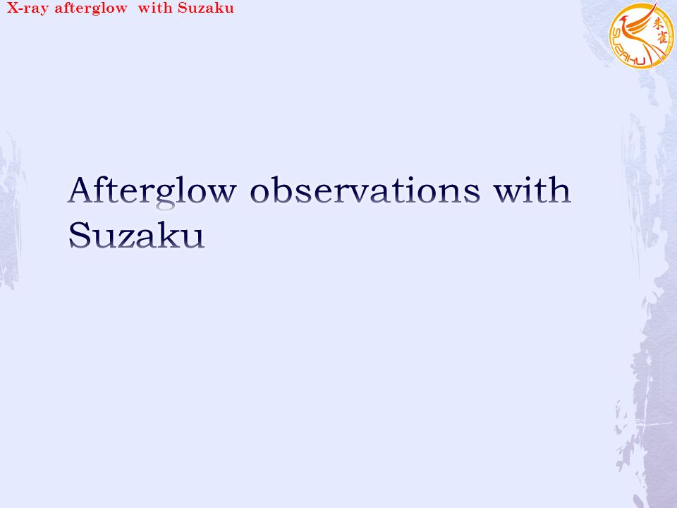 X-ray afterglow with Suzaku