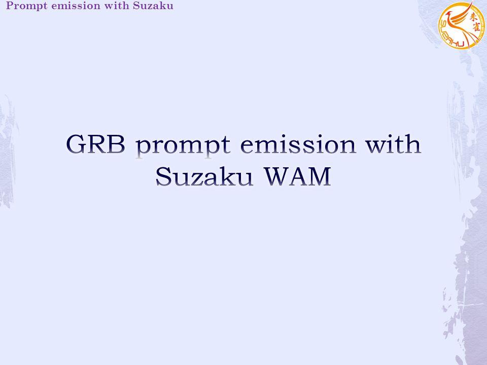 Prompt emission with Suzaku