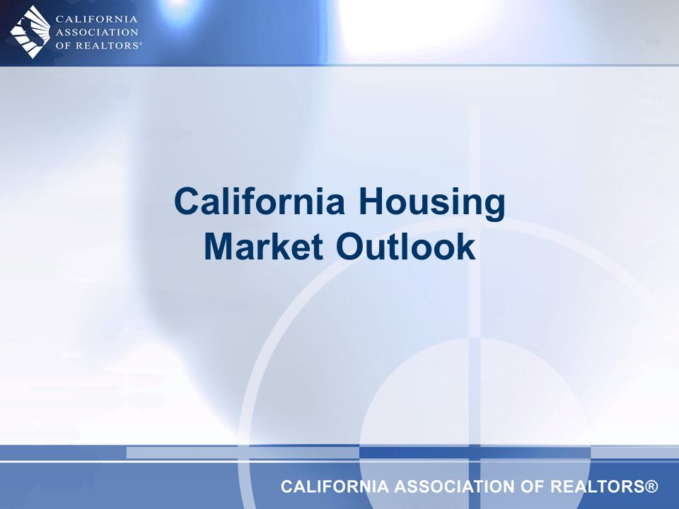California Housing Market Outlook