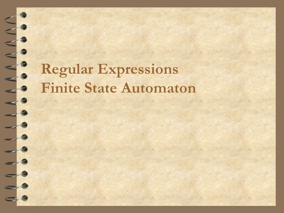Regular Expressions Finite State Automaton