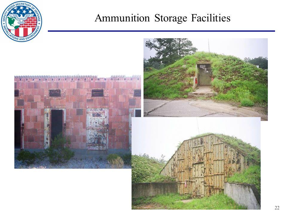22 Ammunition Storage Facilities