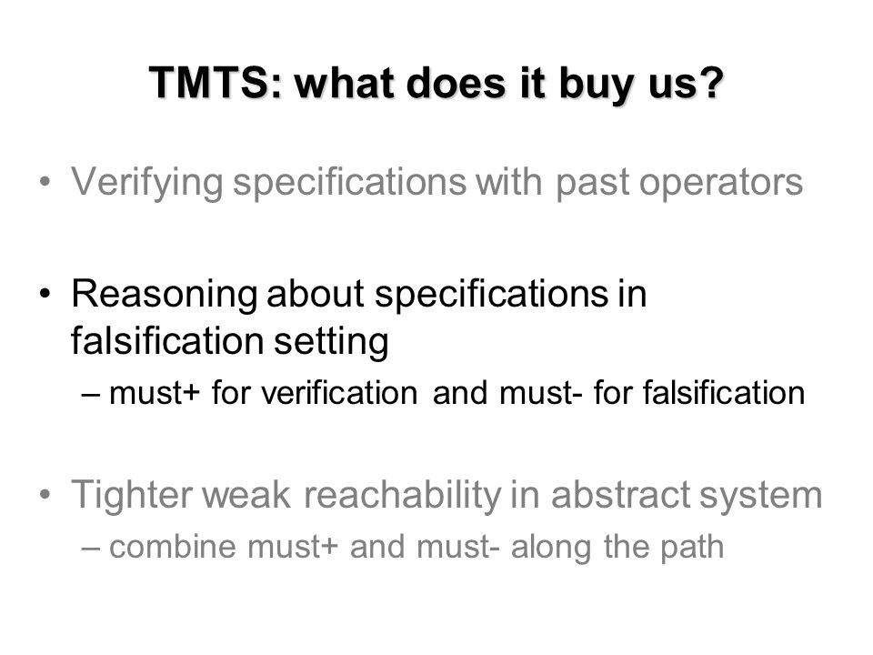 TMTS: what does it buy us.
