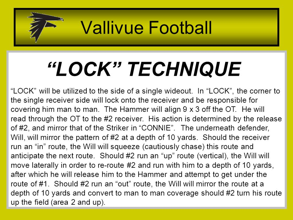 LOCK will be utilized to the side of a single wideout.