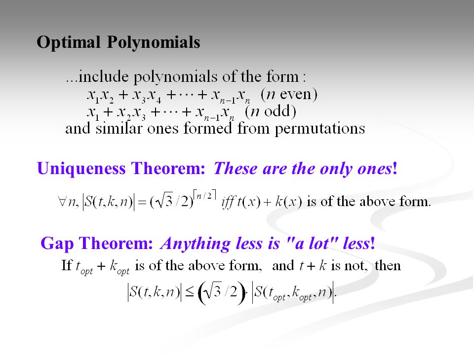Optimal Polynomials Uniqueness Theorem: These are the only ones.